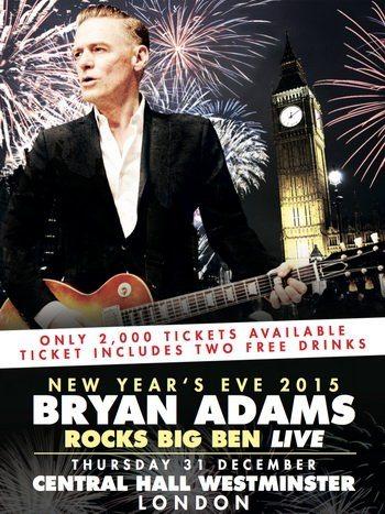 Bryan Adams - Rocks Big Ben Live