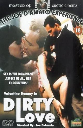 Грязная любовь - Dirty Love