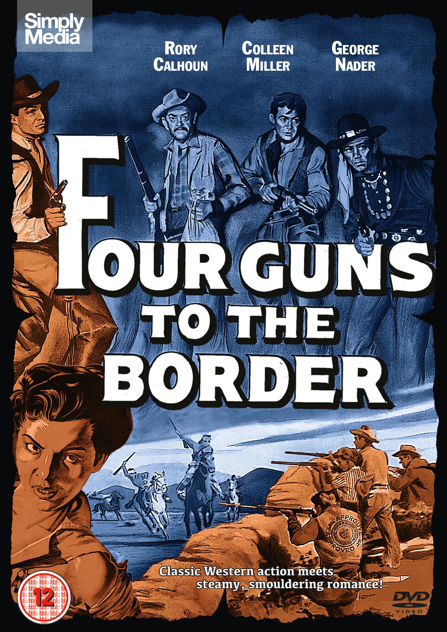 Четверо у границы - Four Guns to the Border