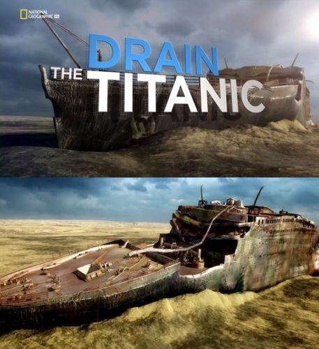 Осушить океан. Титаник - The Drain Titanic