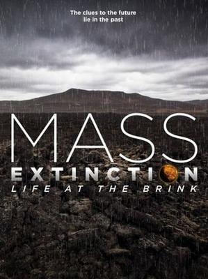 Планета на грани исчезновения - Mass Extinction- Life on the Brink