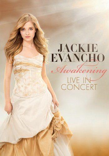 Jackie Evancho - Awakening. Live In Concert