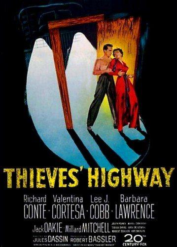 Воровское шоссе - Thieves' Highway