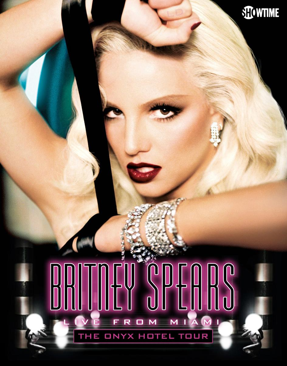 Britney Spears – Live From Miami (The Onyx Hotel Tour)