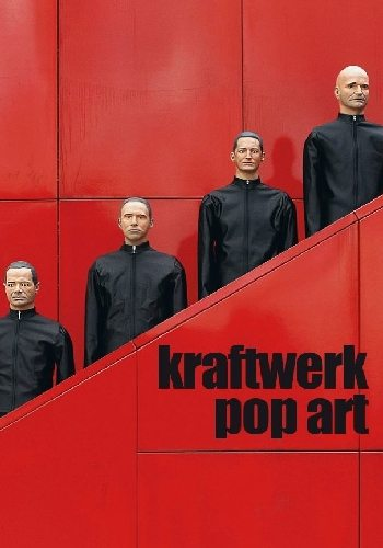 Kraftwerk. Поп-арт - Kraftwerk - Pop Art
