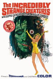 Неимоверно странные существа, переставшие жить и ставшие полузомби!!? - The Incredibly Strange Creatures Who Stopped Living and Became Mixed-Up Zombies!!