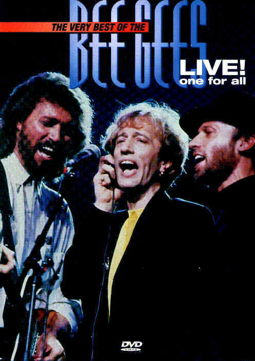 Bee Gees - The Very Best Of The Bee Gees Live!
