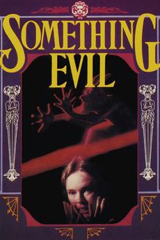 Что-то зловещее - Something Evil