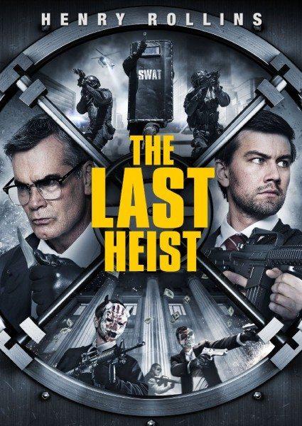 Последний налёт - The Last Heist