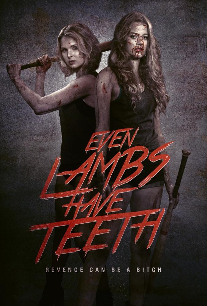 Даже у ягнят есть зубы - Even Lambs Have Teeth