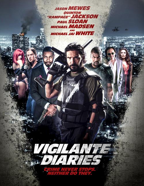 Хроники мстителя - Vigilante Diaries