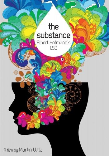 Вещество - The Substance- Albert Hofmann's LSD