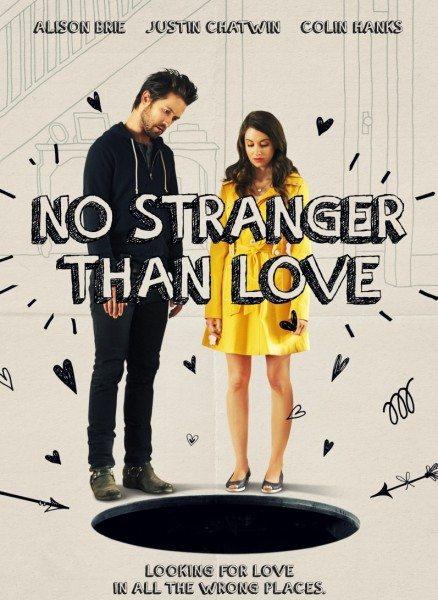Не менее странно, чем любовь - No Stranger Than Love