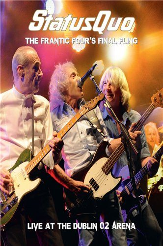 Status Quo: The Frantic Four�s Final Fling - Live At The Dublin 02 Arena