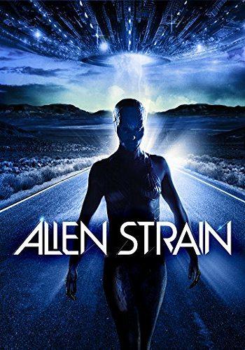 Инопланетная раса - Alien Strain