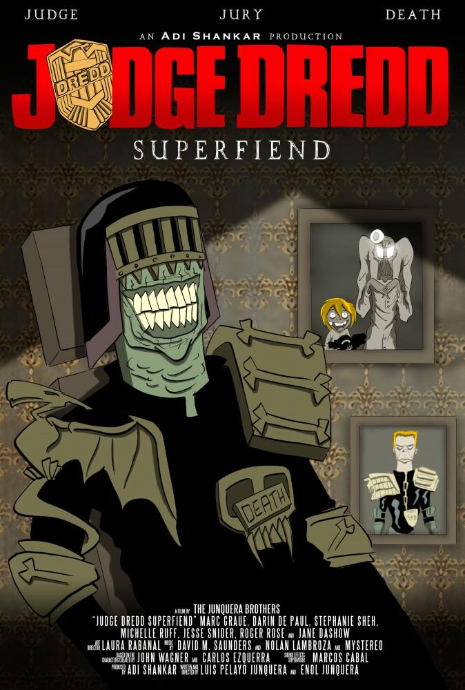Судья Дредд: Суперзлодей - Judge Dredd- Superfiend