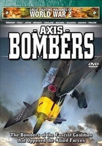Бомбардировщики стран Оси - Axis Bombers