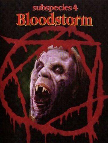 Подвиды 4: Кровавая буря - Subspecies 4- Bloodstorm