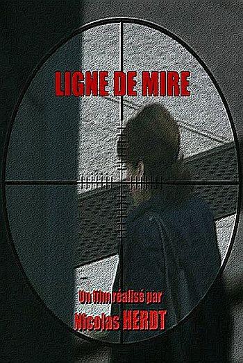 На линии огня - Ligne de mire