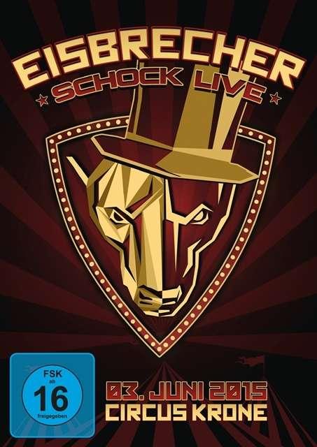 Eisbrecher - Schock Live 2015