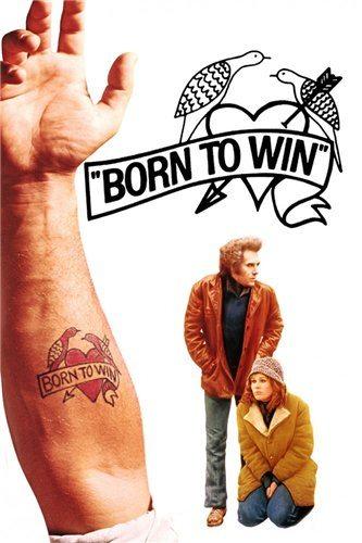 Рожденный побеждать - Born to Win