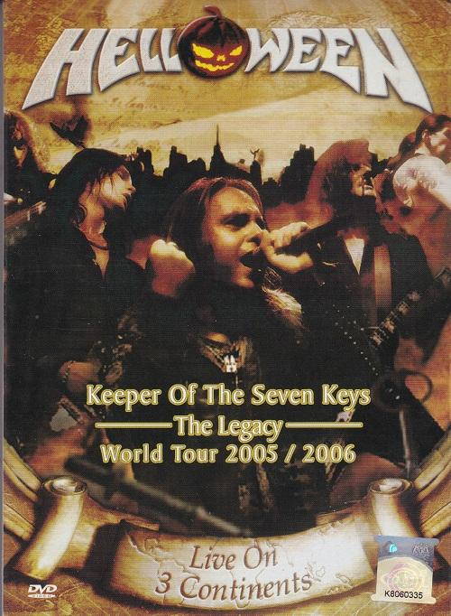 Helloween - Keeper Of The Seven Keys The Legacy World Tour 2005