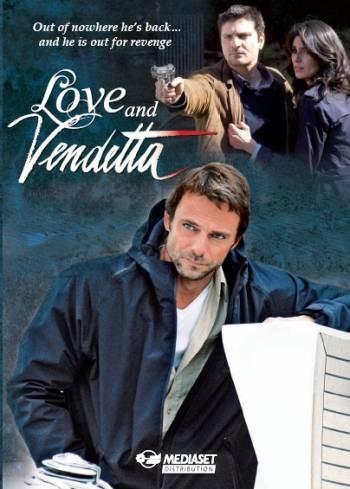 Любовь и месть - Un amore e una vendetta