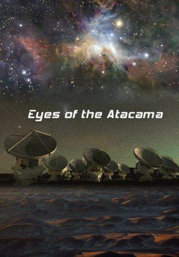 Глаза пустыни Атакама - Eyes of the Atacama