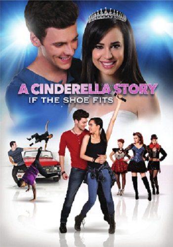 История Золушки 4: Если туфелька подойдёт - A Cinderella Story- If the Shoe Fits