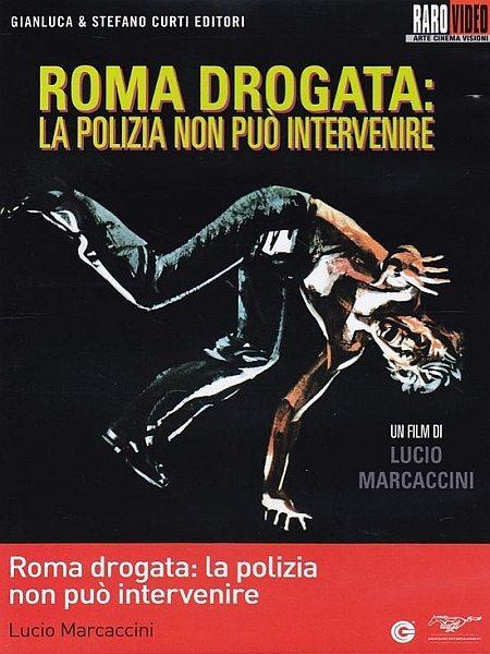 Наркотический Рим - Roma drogata- la polizia non puГІ intervenire