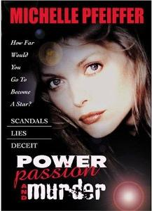 Сила, страсть и убийство - Power, Passion and Murders