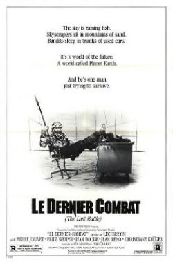 Последняя битва - Dernier combat, Le