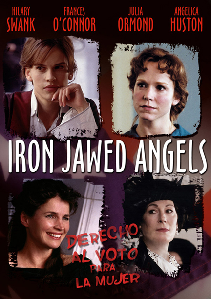 ������ � ��������� ������ - Iron Jawed Angels
