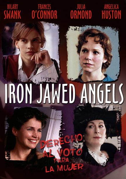 Ангелы с железными зубами - Iron Jawed Angels