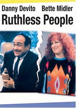 Безжалостные люди - Ruthless People
