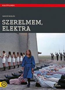 Электра, любовь моя - Szerelmem, Elektra