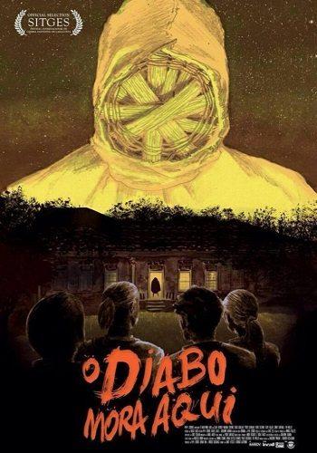Здесь живёт дьявол - O Diabo Mora Aqui