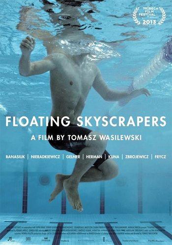 Плавающие небоскребы - Plynace wiezowce