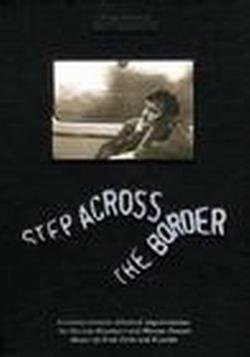 Шаг через границу - Step Across the Border