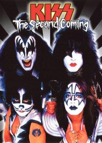 Kiss: Второе пришествие - Kiss- The Second Coming