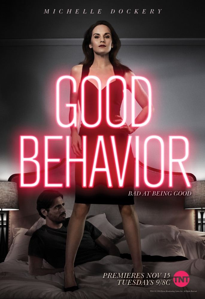 Хорошее поведение - Good Behavior