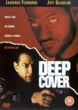 Под прикрытием - Deep Cover