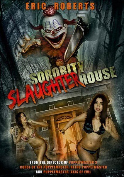 Бойня в сестринстве - Sorority Slaughterhouse