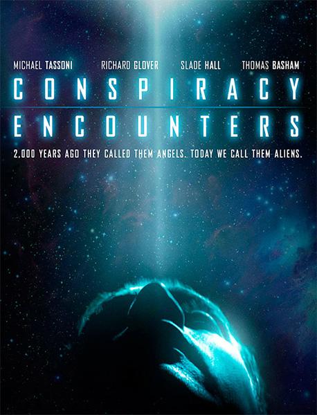 Инопланетный заговор - Conspiracy Encounters