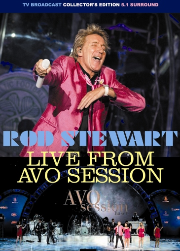 Rod Stewart - AVO Session