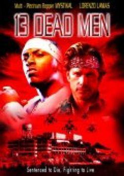 Тринадцать мертвецов - 3 Dead Men