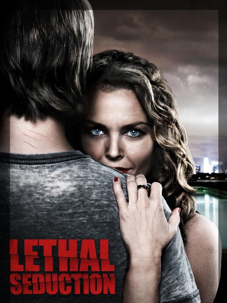 Смертельное искушение - Lethal Seduction
