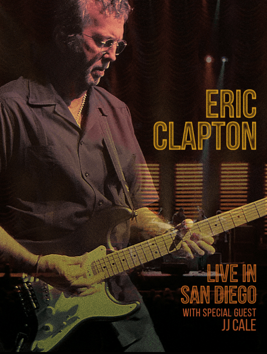 Eric Clapton - Live in San Diego 2007
