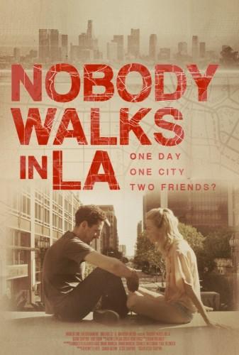 Никто не гуляет в Лос-Анджелесе - Nobody Walks in L.A.