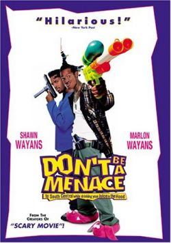 �� ����� ������ �������� - Dont Be a Menace to South Central While Drinking Your Juice in the Hood
